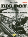 Märklin/Collias · Big Boy & Co. - Das Ende der Dampflok-Ära in den USA